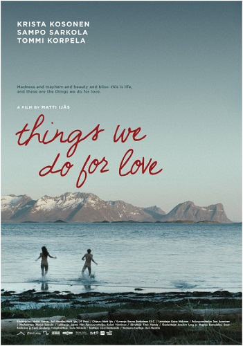 Things We Do For Love